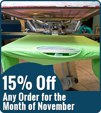 Shirt Print Press and Special Offer Of 15% Off Any Order for The Month Of November